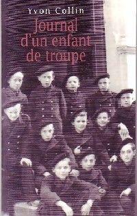 JOURNAL D'UN ENFANT DE TROUPE