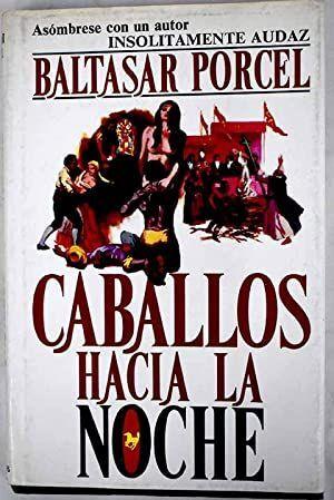 CABALLOS HACIA LA NOCHE