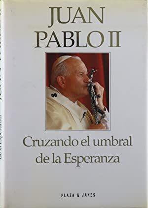 CRUZANDO EL UMBRAL DE LA ESPERANZA