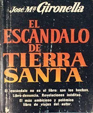 EL ESCÁNDALO DE TIERRA SANTA