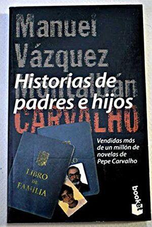 HISTORIAS DE PADRES E HIJOS