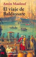 EL VIAJE DE BALDASSARE / BALTHASAR'S ODYSSEY