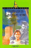 54. CONSPIRACIÓN EN EL PARQUE DEL RETIRO
