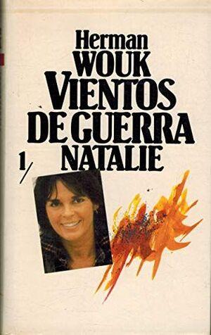VIENTOS DE GUERRA. TOMO 1. NATALIE