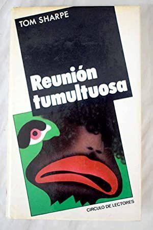 REUNIÓN TUMULTUOSA