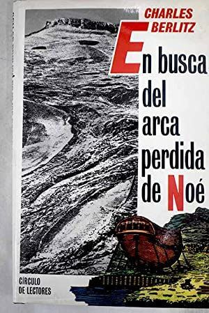 EN BUSCA DEL ARCA PERDIDA DE NOÉ