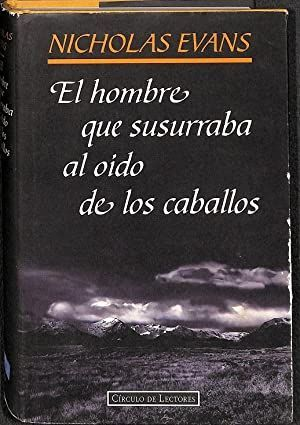 EL HOMBRE QUE SUSURRABA AL OÍDO DE LOS CABALLOS