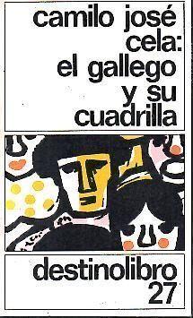 EL GALLEGO Y SU CUADRILLA Y OTROS APUNTES CARPETOVETÓNICOS