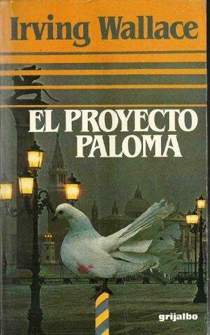 EL PROYECTO PALOMA