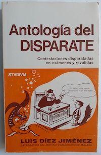 ANTOLOGÍA DEL DISPARATE