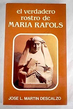 EL VERDADERO ROSTRO DE MARIA RAFOLS