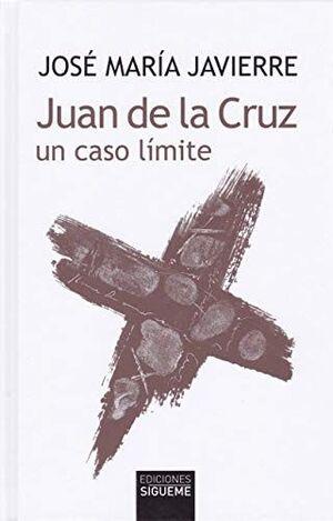 JUAN DE LA CRUZ, UN CASO LÍMITE