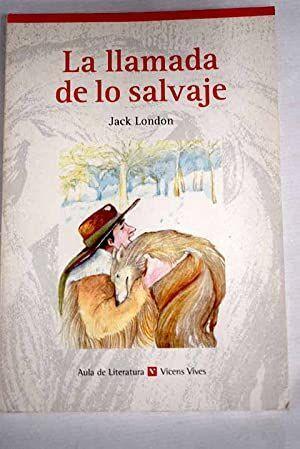 LA LLAMADA DE LO SALVAJE / THE CALL OF THE WILD