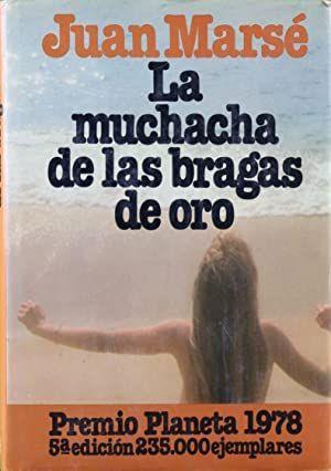 LA MUCHACHA DE LAS BRAGAS DE ORO