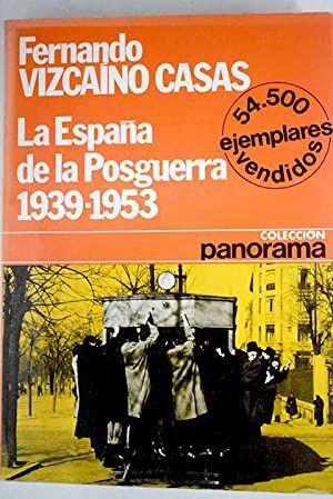 LA ESPAÑA DE LA POSGUERRA (1939-1953)