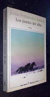 LOS JINETES DEL ALBA