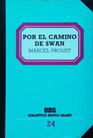 POR EL CAMINO DE SWANN