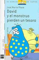 DAVID Y EL MONSTRUO PIERDEN UN TESORO