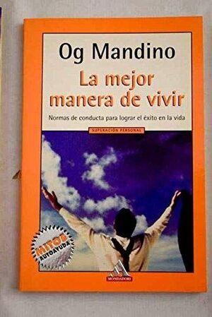 LA MEJOR MANERA DE VIVIR