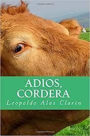 ¡ADIÓS, CORDERA!, Y OTROS CUENTOS
