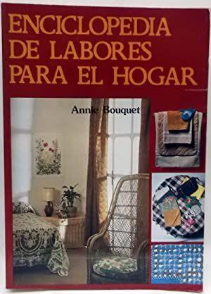 ENCICLOPEDIA DE LABORES PARA EL HOGAR