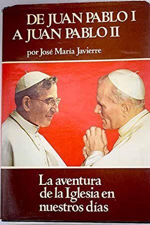 DE JUAN PABLO I A JUAN PABLO II