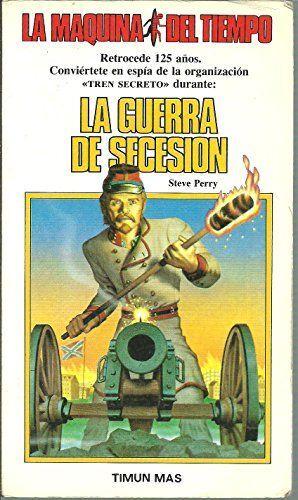 LA GUERRA DE SECESION/ CIVIL WAR SECRET AGENT