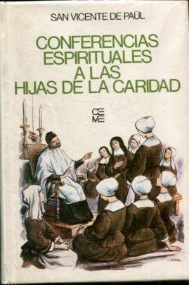 CONFERENCIAS ESPIRITUALES A LAS HIJAS DE LA CARIDAD
