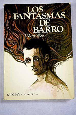 LOS FANTASMAS DE BARRO