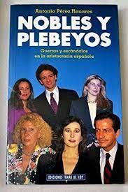 NOBLES Y PLEBEYOS