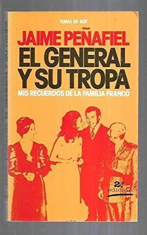EL GENERAL Y SU TROPA