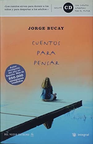 CUENTOS PARA PENSAR/STORIES TO THINK ABOUT