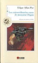 LOS EXTRAORDINARIOS CASOS DE MONSIEUR DUPIN / THE EXTRAORDINARY CASES OF MR. DUPIN