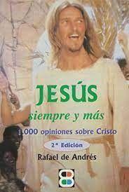 JESÚS, SIEMPRE Y MÁS