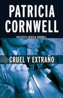 CRUEL Y EXTRAÑO / CRUEL AND UNUSUAL