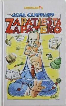 ZAPATIESTA, ZAPATERO