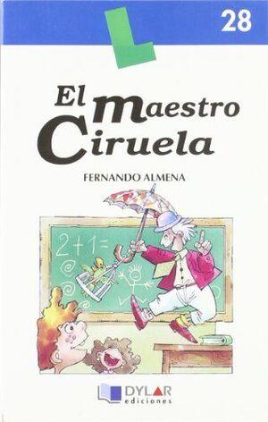 EL MAESTRO CIRUELA