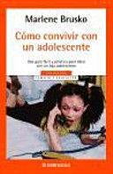 CÓMO CONVIVIR CON UN ADOLESCENTE