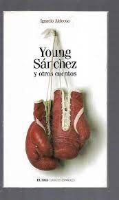 YOUNG SÁNCHEZ Y OTROS CUENTOS