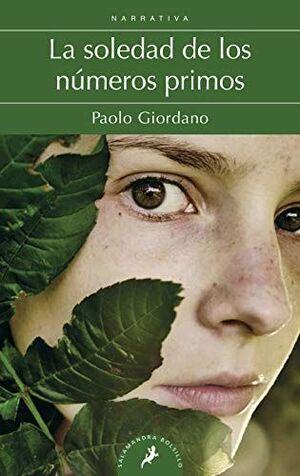 LA SOLEDAD DE LOS NUMEROS PRIMOS / THE SOLITUDE OF PRIME NUMBERS