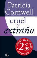 CRUEL Y EXTRANO / CRUEL AND UNUSUAL